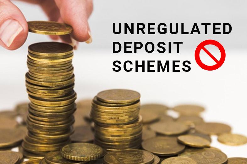 Banning of Unregulated Deposit Schemes